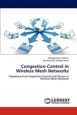 Congestion Control in Wireless Mesh Networks