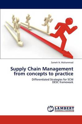 Supply Chain Management from Concepts to Practice