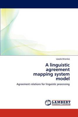 A Linguistic Agreement Mapping System Model