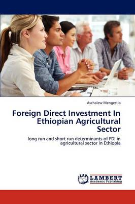 Foreign Direct Investment in Ethiopian Agricultural Sector