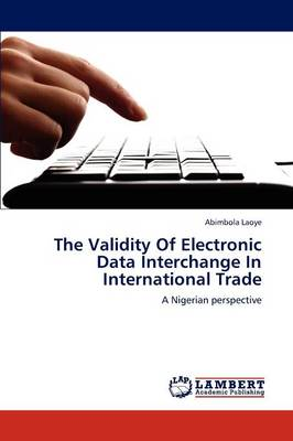 The Validity of Electronic Data Interchange in International Trade