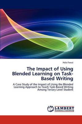 The Impact of Using Blended Learning on Task-Based Writing