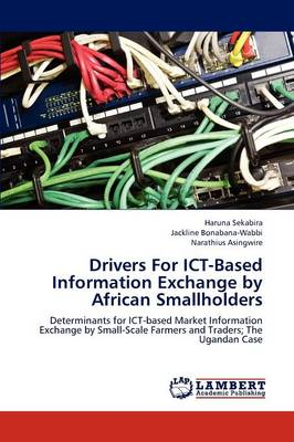 Drivers for Ict-Based Information Exchange by African Smallholders