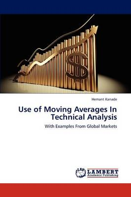 Use of Moving Averages in Technical Analysis