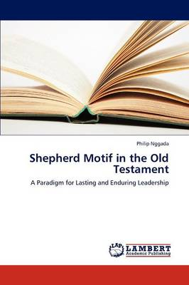 Shepherd Motif in the Old Testament