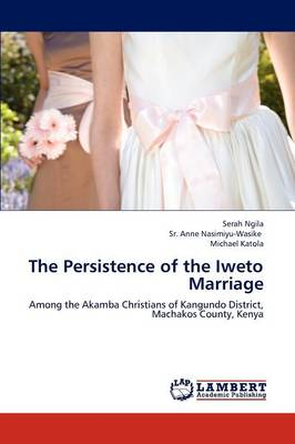 The Persistence of the Iweto Marriage