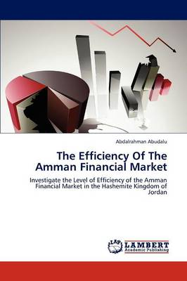 The Efficiency of the Amman Financial Market