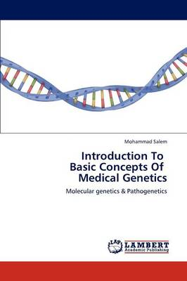 Introduction to Basic Concepts of Medical Genetics