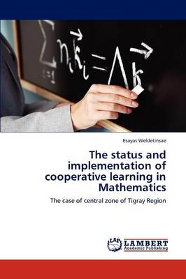 The Status and Implementation of Cooperative Learning in Mathematics