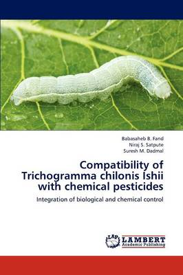 Compatibility of Trichogramma Chilonis Ishii with Chemical Pesticides