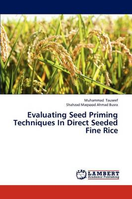 Evaluating Seed Priming Techniques in Direct Seeded Fine Rice