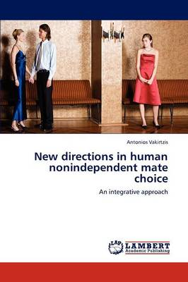 New Directions in Human Nonindependent Mate Choice