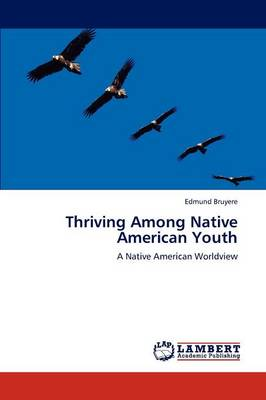 Thriving Among Native American Youth