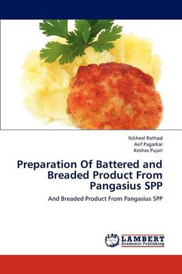 Preparation of Battered and Breaded Product from Pangasius Spp