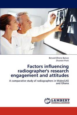 Factors Influencing Radiographer's Research Engagement and Attitudes