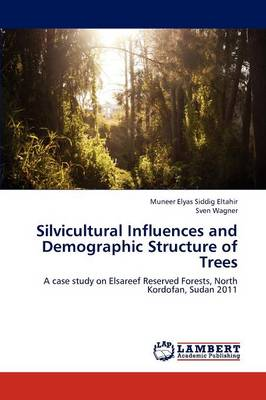 Silvicultural Influences and Demographic Structure of Trees