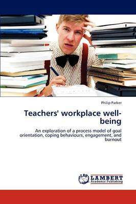 Teachers' Workplace Well-Being