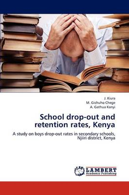 School Drop-Out and Retention Rates, Kenya