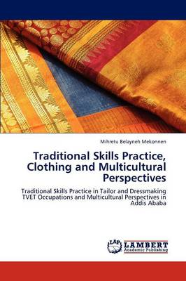 Traditional Skills Practice, Clothing and Multicultural Perspectives