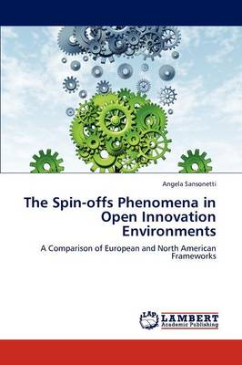 The Spin-Offs Phenomena in Open Innovation Environments