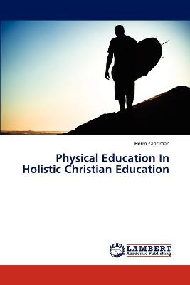 Physical Education in Holistic Christian Education