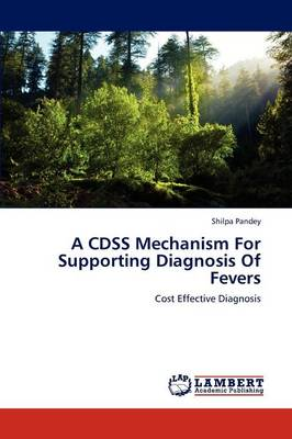 A Cdss Mechanism for Supporting Diagnosis of Fevers