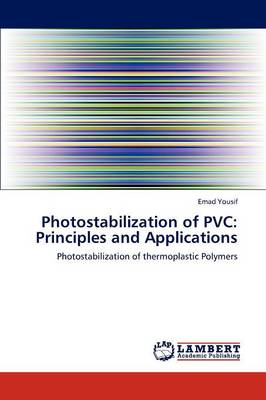 Photostabilization of PVC: Principles and Applications