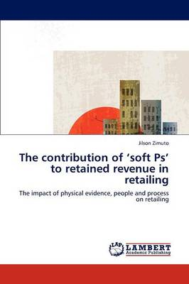 The Contribution of 'Soft PS' to Retained Revenue in Retailing