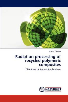 Radiation Processing of Recycled Polymeric Composites