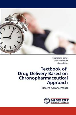 Textbook of Drug Delivery Based on Chronopharmaceutical Approach