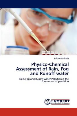 Physico-Chemical Assessment of Rain, Fog and Runoff Water