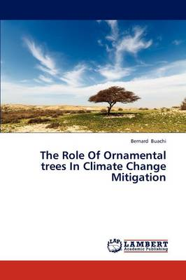 The Role of Ornamental Trees in Climate Change Mitigation