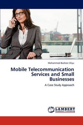 Mobile Telecommunication Services and Small Businesses