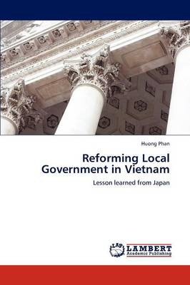 Reforming Local Government in Vietnam