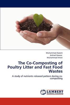 The Co-Composting of Poultry Litter and Fast Food Wastes