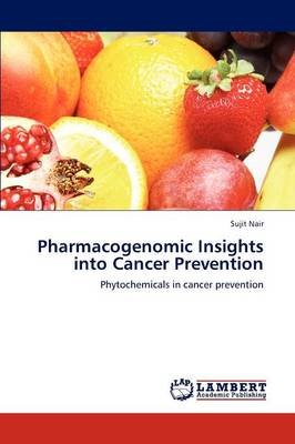 Pharmacogenomic Insights Into Cancer Prevention