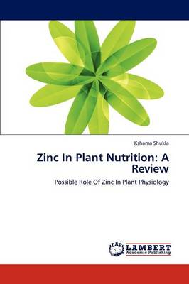 Zinc in Plant Nutrition: A Review