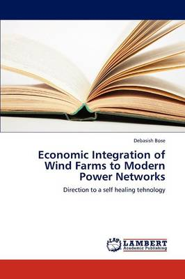 Economic Integration of Wind Farms to Modern Power Networks