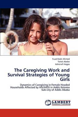 The Caregiving Work and Survival Strategies of Young Girls