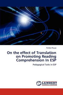 On the Effect of Translation on Promoting Reading Comprehension in ESP