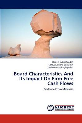Board Characteristics and Its Impact on Firm Free Cash Flows