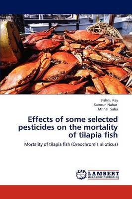 Effects of Some Selected Pesticides on the Mortality of Tilapia Fish