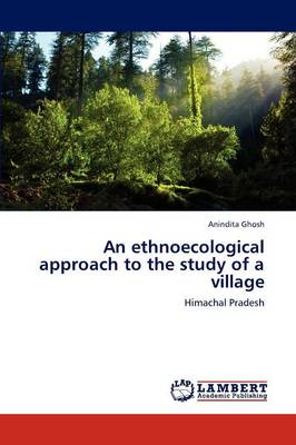 An Ethnoecological Approach to the Study of a Village