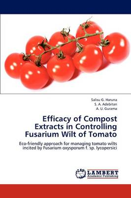 Efficacy of Compost Extracts in Controlling Fusarium Wilt of Tomato