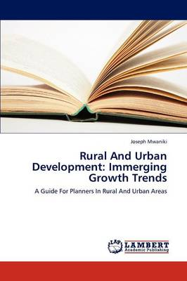 Rural and Urban Development: Immerging Growth Trends