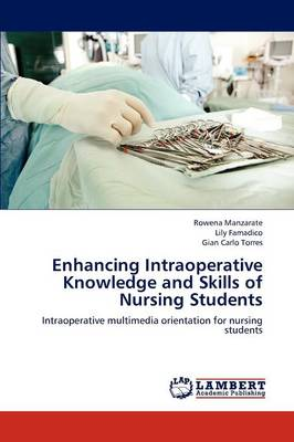 Enhancing Intraoperative Knowledge and Skills of Nursing Students
