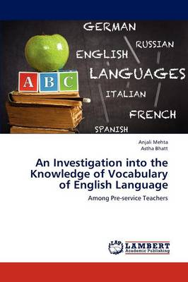 An Investigation Into the Knowledge of Vocabulary of English Language
