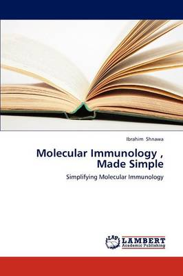 Molecular Immunology, Made Simple