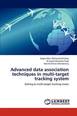 Advanced Data Association Techniques in Multi-Target Tracking System