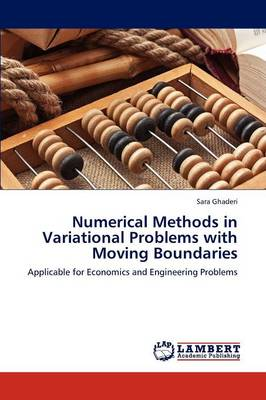 Numerical Methods in Variational Problems with Moving Boundaries